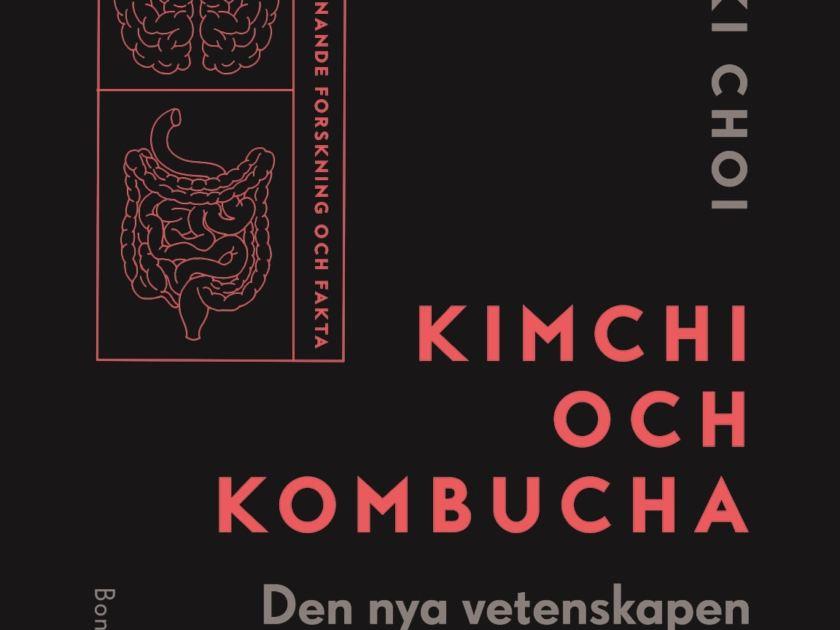 Kimchi och Kombucha – om de nyttiga bakterierna